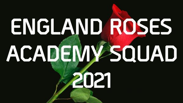 England Roses Academy Squad 2021 Selected
