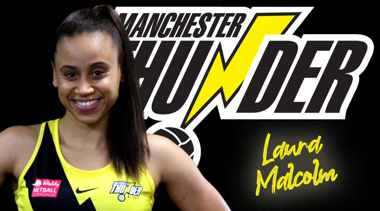 Laura Malcolm Manchester Thunder