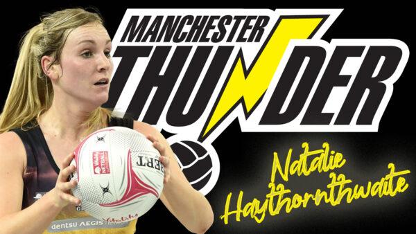 It's the moment netball fans have waite-d for: Natalie Haythornthwaite returns to Manchester Thunder for the 2022 season