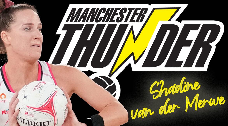 Shadine van der Merwe Manchester Thunder
