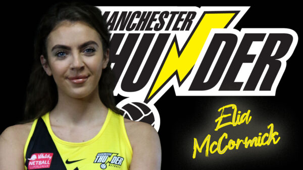 Pathway defender Elia McCormick signs for Manchester Thunder for the 2022 season