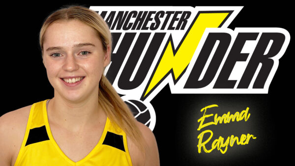 Pathway U21s player Emma Rayner steps up to the Manchester Thunder first team for the 2022 season