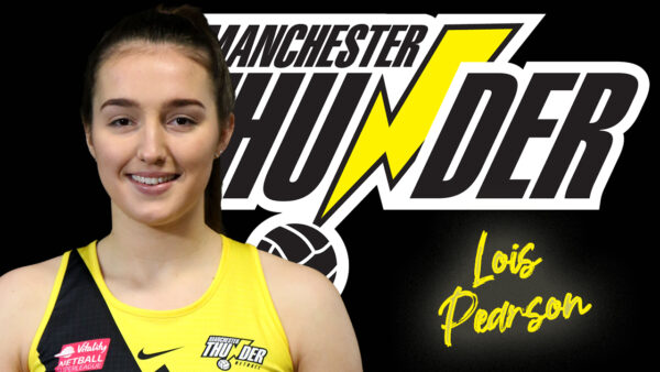 Upcoming star shooter Lois Pearson re-signs for Manchester Thunder for the 2022 season